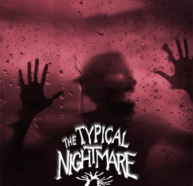 TYPICAL NIGHTMARE