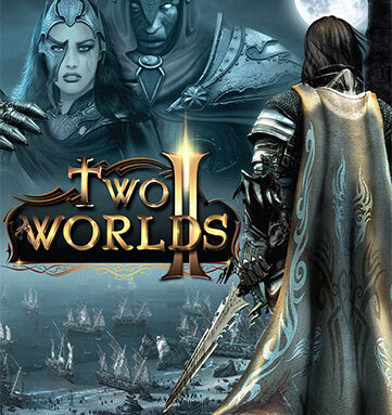 TWO WORLDS II HD – V2.07 + ALL DLCS