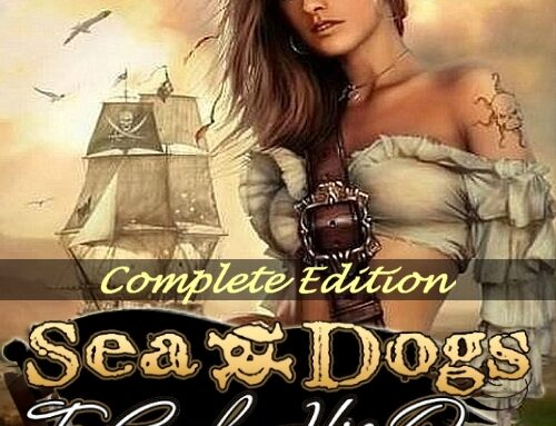 SEA DOGS: TO EACH HIS OWN – V1.7.0 + ALL DLCS
