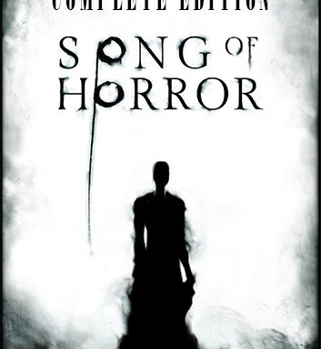 SONG OF HORROR: COMPLETE EDITION (EPISODES 1-5)